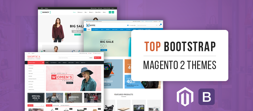 Top 8 Bootstrap Magento 2 Themes